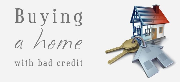 buy a house with bad credit